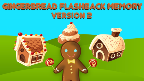 Gingerbread Flashback Memory - Version 2