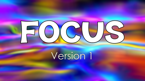 Focus - Version 1