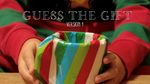 Guess the Gift - Version 1