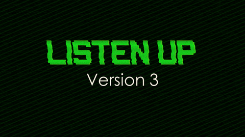 Listen Up - Version 3