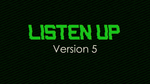 Listen Up - Version 5