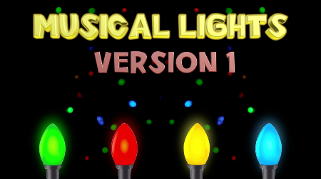 Musical Lights, Version 1