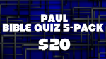 Paul Bible Quiz 5-Pack