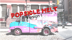 Popsicle Melt - Version 1