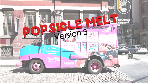 Popsicle Melt - Version 3