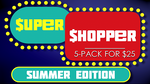 Super Shopper Summer Edition 5-Pack