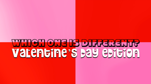 Which One is Different, Valentine's Day Edition