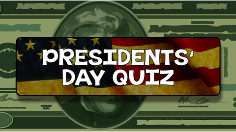 Presidents' Day  Quiz