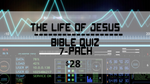 The Life of Jesus Bible Quiz 7-Pack