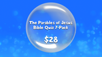 The Parables of Jesus Bible Quiz 7-Pack