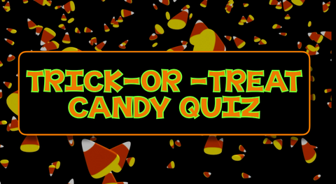 Trick-or-Treat Candy Quiz