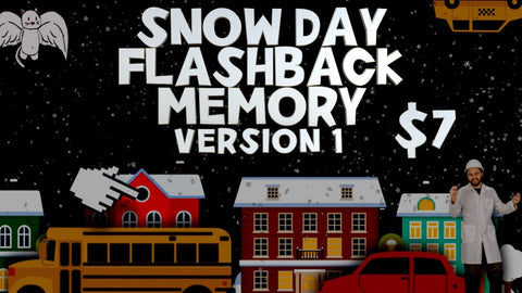 Snow Day Flashback Memory - Version 1