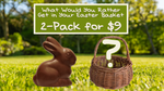 What Would You Rather Get in Your Easter Basket 2-Pack