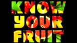 Know Your Fruit - Version 1