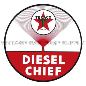 "12"" Texaco Diesel Chief Round Vinyl Decal"