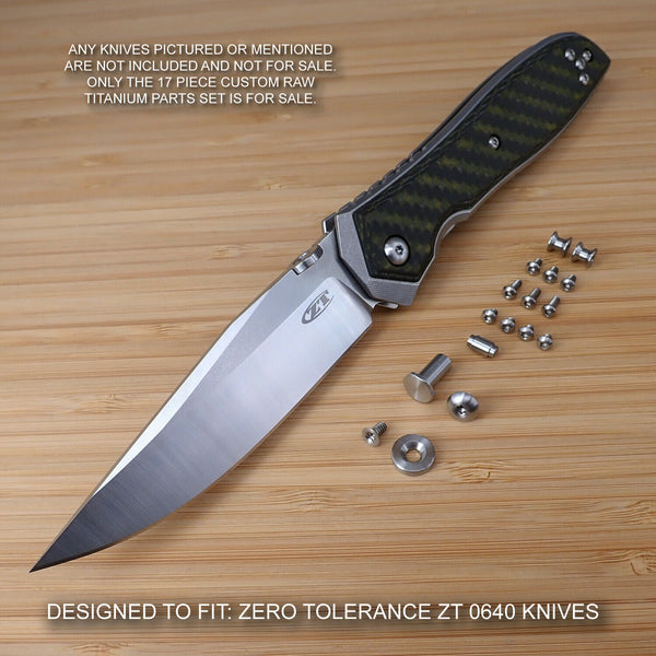 Zero Tolerance ZT0640 ZT 0640 ZT640 Custom FULL Titanium 17pc Parts Set - RAW