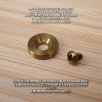 Emerson CQC-7BW CQC-7 Custom 2pc BRONZE Anodized Titanium Thumb Disc & Screw Set