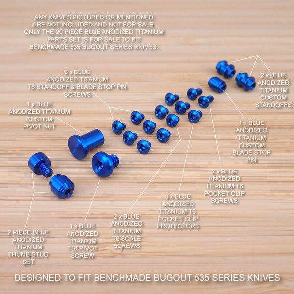 Benchmade 535 BUGOUT 20pc BLUE Titanium Screw Set, Pivot, Standoff, Pin, T Studs