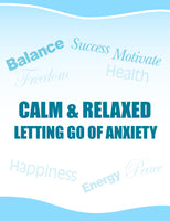 Calm & Relaxed Letting Go Of Anxiety Self Hypnosis mp3 audio Hypnosis Session - Nadeen Manuel