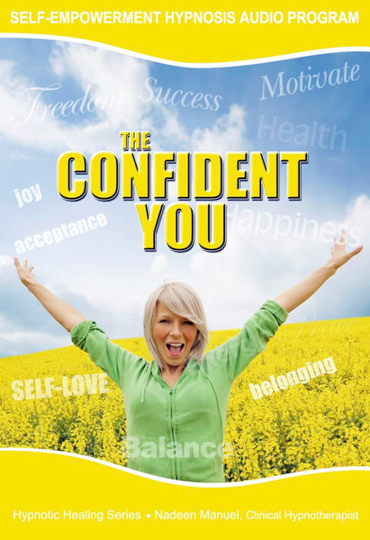 Confident YOU Self Hypnosis mp3 audio Program - Nadeen Manuel