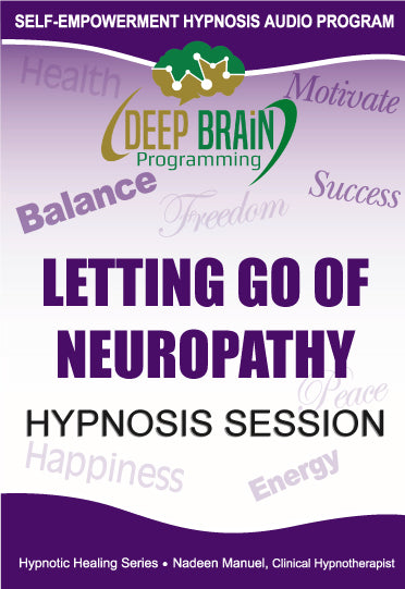 Letting Go Of Neuropathy Self Hypnosis mp3 audio Hypnosis Session - Nadeen Manuel
