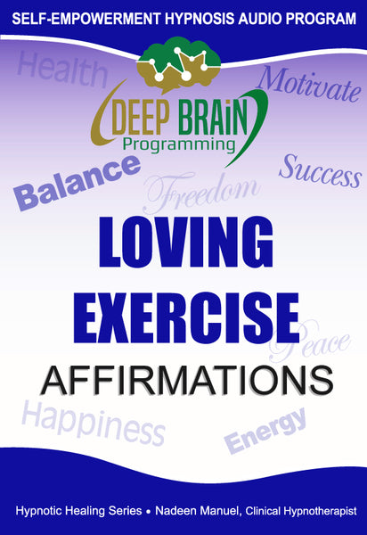 Loving Exercise Affirmations FREE Download mp3 - Nadeen Manuel