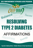 Resolving Type 2 Diabetes Affirmations FREE Download mp3 - Nadeen Manuel