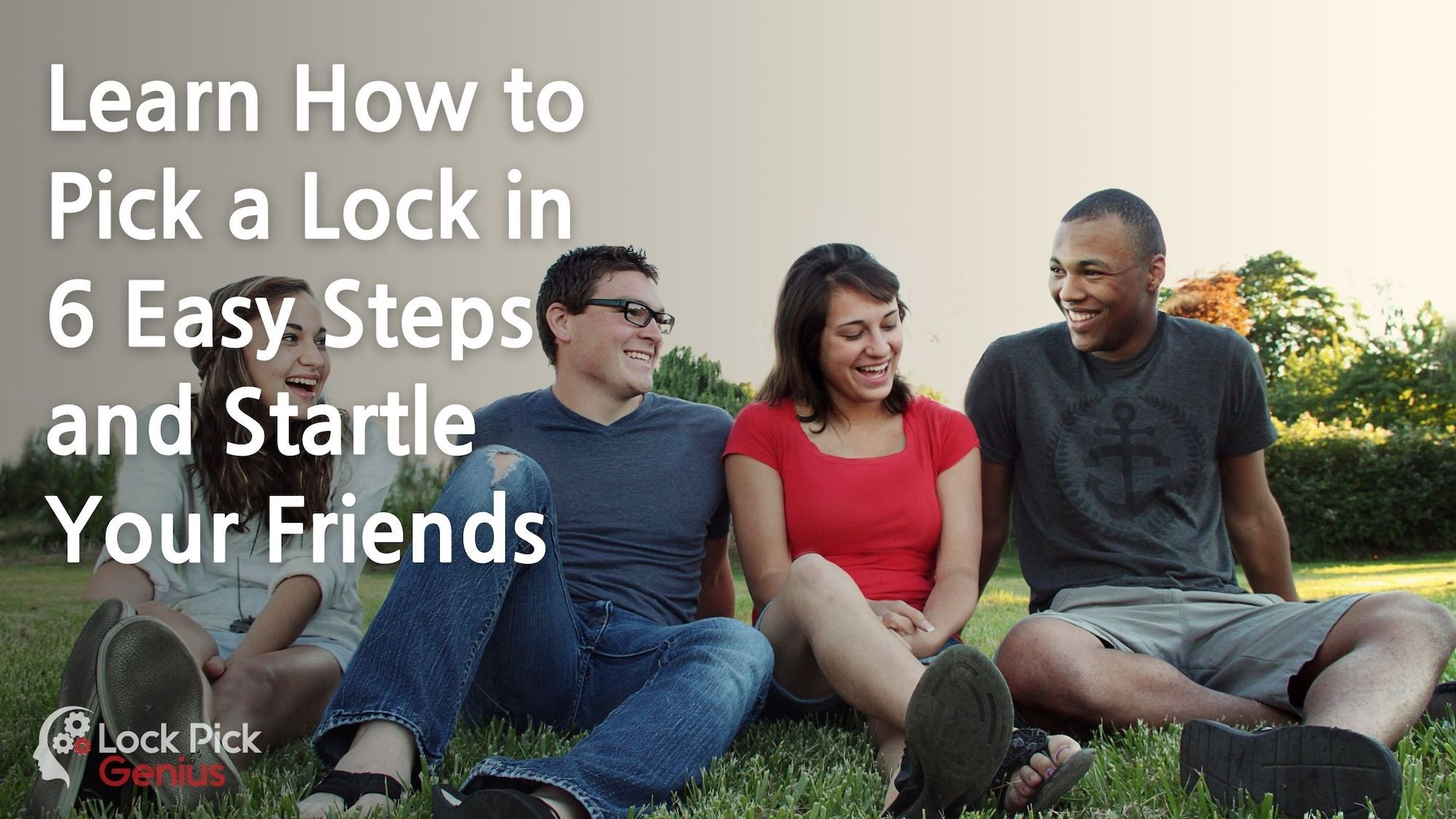 Learn How to Pick a Lock in 6 Easy Steps and Startle Your Friends