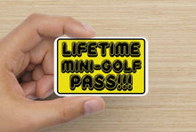 Load image into Gallery viewer, Lifetime Mini-Golf Pass!