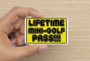 Lifetime Mini-Golf Pass!