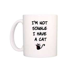 Mug I'm not single, I have a cat