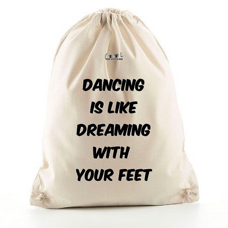 sac à dos cordelettes Dancing is like dreaming with your feet