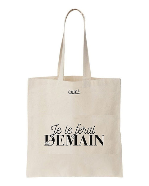 tote bag Je le ferai demain