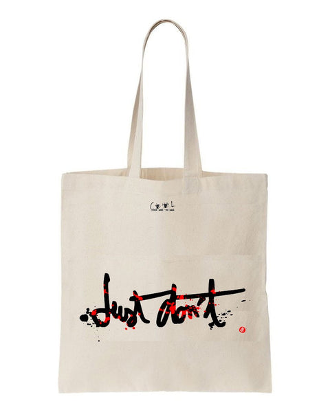 tote bag Just Don't