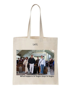 tote bag What happens in Vegas stays in Vegas