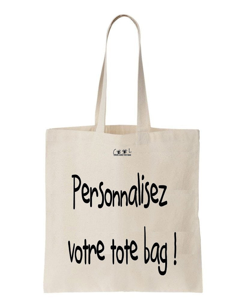 tote bag personnalis cr ation cool and the bag. Black Bedroom Furniture Sets. Home Design Ideas