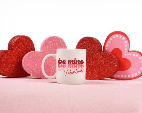 Be Mine Valentine: Coffee Mug