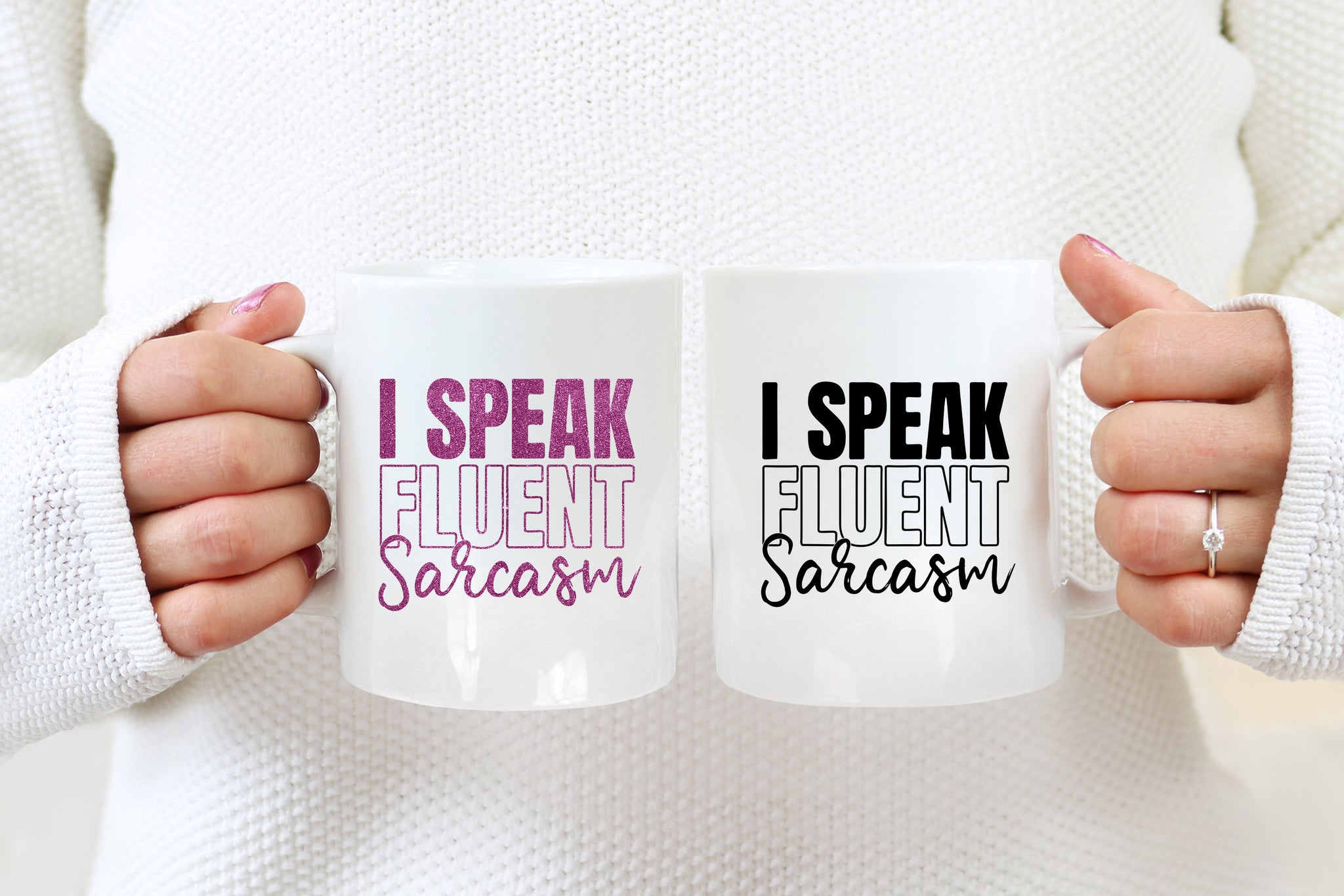 Fluent In Sarcasm: Coffee Mug
