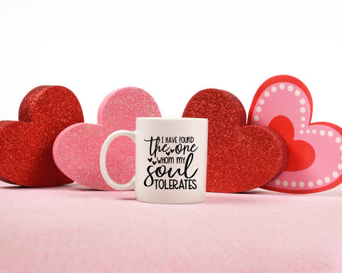 Your The One Whom My Soul Tolerates: Coffee Mug