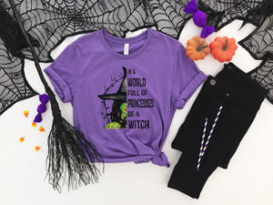 In A World Full Of Princesses, Be A Witch