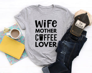 Wife Mother Coffee Lover: Crew