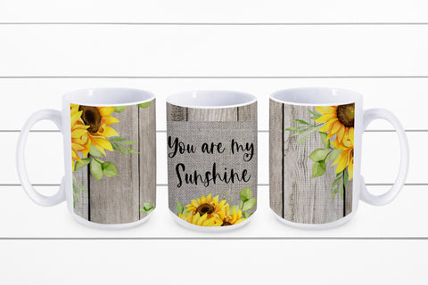 You Are My Sunshine: Coffee Mug