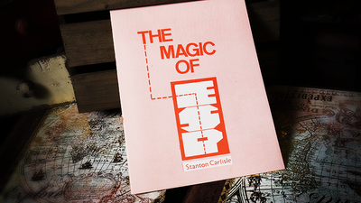 The Magic of ESP by Stanton Carlisle - Book