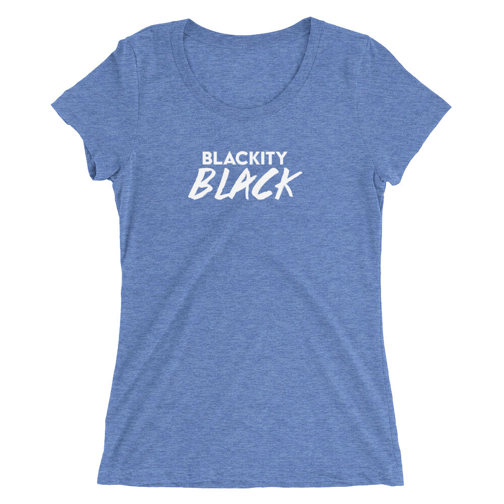 Blackity Black Ladies' short sleeve t-shirt