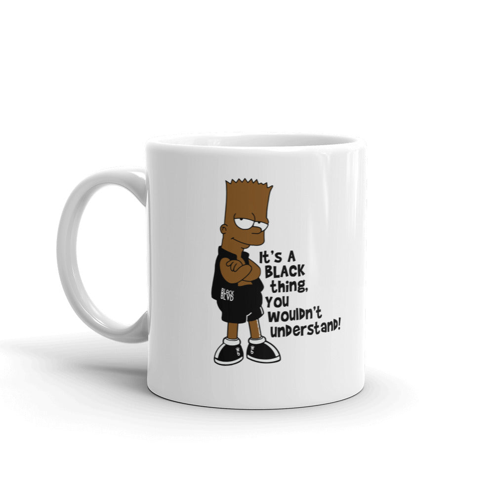 It's a Black thing Mug