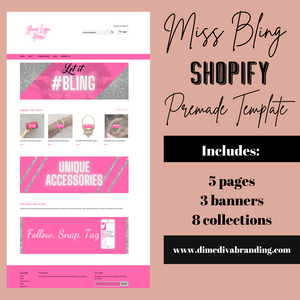 MISS BLING: Accessory Pre-made Shopify - Dime Diva Branding