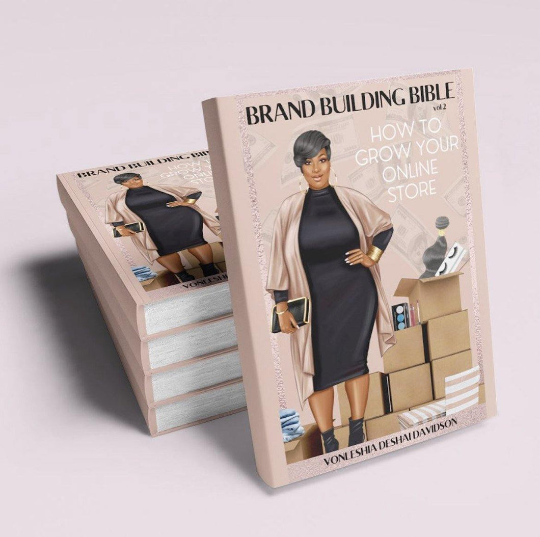 The Brand Building Bible: Vol. 2 - How To Grow Your Online Store