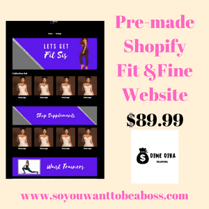 Pre-made Fit and Fine SHOPIFY Website