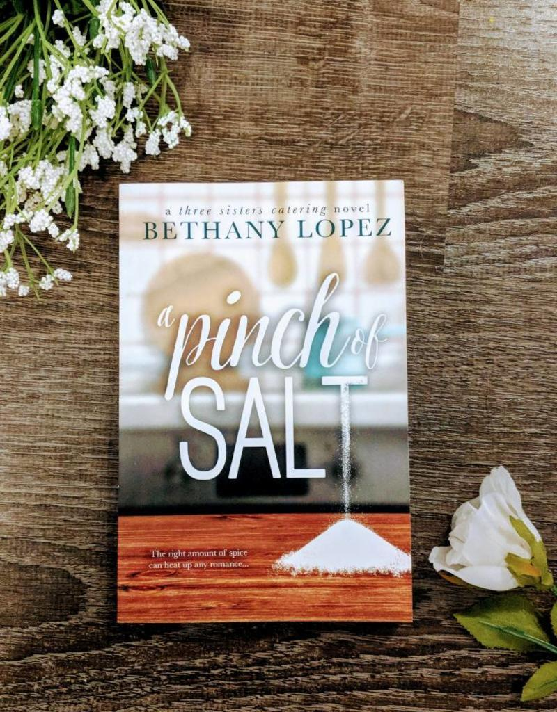 A Pinch of Salt by Bethany Lopez
