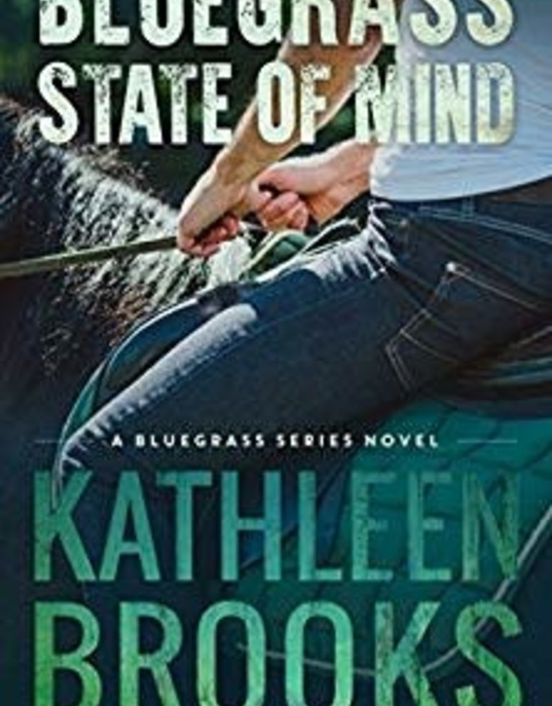 Bluegrass State of Mind by Kathleen Brooks